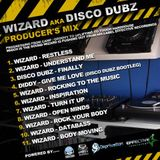 Wizard aka Disco Dubz - Producers Mix