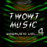 Twowt Presents - Wowmusic Episode 4