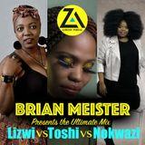 Brian Meister_Session 5 - Lizwi vs Toshi vs Nokwazi Mix (Nov 2018) zamusic.