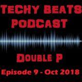 Techy Beats - Episode 9 (Oct 2018)