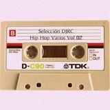 DJRC: Selección Hip Hop Varios Vol 2
