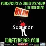 PunkrPrincess Whatever Show live interview with Scanner recorded live 8/8/17 only @whatever68.com