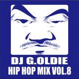 DJ G.Oldie HIP HOP MIX VOL.8