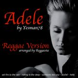 ADELE REGGAE VERSION (set fire to the rain, rolling in the deep, someone like you, skyfall, hello)