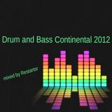 Drum and Bass Continental 2012 mixed by Restartor (24.02.2012)
