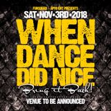 When Dance Did Nice 23 Mix (November 3rd, 2018)