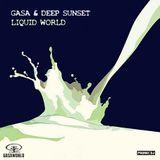 GASA & Deep Sunset - Liquid World