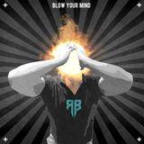 Rebel B - Blow Your Mind (DnB-Jungle Mix 2017)