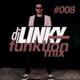 DJ LINKY - FUNKTION MIX #008