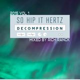 So Hip It Hertz: Decompression 2015 Vol 1