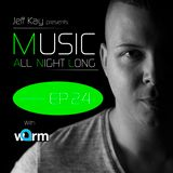 Music All Night Long (MANL) #24