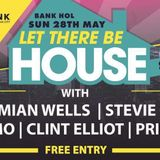 let there be house live @southbank city   djdamianwells,stevie gell,clint elliot,dj princey,dj ian h