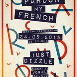 @JustDizle - Live From Pardon My French Party @ Ufer 8 Germany