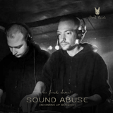 SOUND ABUSE - Into The Dark Lands – Are friends electric? [Warming Up Session]