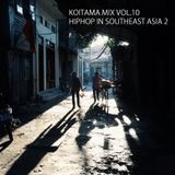 KOITAMA MIX VOL.10 - HIPHOP IN SOUTHEAST ASIA 2