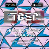 DJ Riff - The Bright Sound Podcast 072
