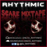 DJ RHYTHMIC - SCARE MIXTAPE