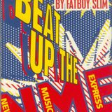 Fatboy Slim - Beat Up The NME 60 Knockout Minutes (1997)