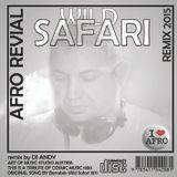 WILD SAFARI REMIX 2015