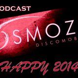 OsmOZe Discomobile : Podcast HAPPY 2014 !