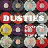 Dusties - Crossover & Group Soul