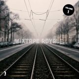 Mixtape Royale Vol. 1