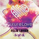 Felix Leiter Presents - FutureLove House Sessions Vol. 1