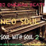 Neo Soul: Soul WIth Soul 2