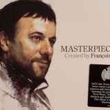 Masterpiece - Created By Francois K (CD 3, Tokyo)