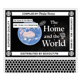 The Home And The World 017 [AROUND THE GLOBE (1 Yr. Special)] - Nishant Mittal [09-03-2019]