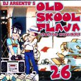 OLD SKOOL FLAVA #26
