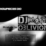 Showpieces 010: Prelude to Oblivion