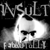 Insult - Februtally (Industrial Drumcore Promo Mix)