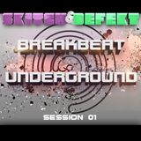 Skitch & DeFekt - Breakbeat Underground Session 01