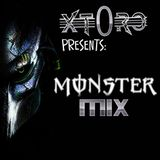 MONSTER Mix - DJ XT0RO
