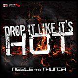 Drop It Like Its Hot - Featuring MC Thunda  (30 minute mix)