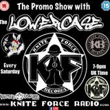 Kniteforce Radio Promo Show 29 hosted by The Lowercase