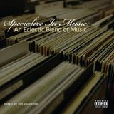 Specialize In Music (An Eclectic Blend of Music)