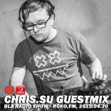 Chris.SU BLZ Radio Show Guest Mix @ RCKO.fm 20-4-2015