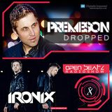 Premeson - Dropped - Episode #45 - Open Beatz Special with The Ironix