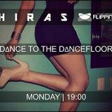 Hiras   Dance To The Dancefloor ✶Electronica.Tech House✶