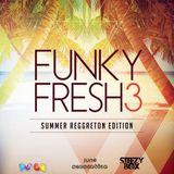 Dj SteezyBox & Dj Lr - Funky Fresh 3 (Reggaeton Edition)