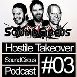 SoundCircus - Hostile Takeover Ep.3