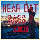 HEAR DAT BASS EP. 01