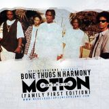 BONE THUGS N HARMONY:Poetry In Motion(Family First Edition)