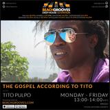 Tito Pulpo: Beachgrooves Radio Podcast: June 21 2016