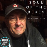 Soul of The Blues with Jeremy Rees #273 - 12th December 2018