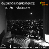 Quarto Independente#8 Absinto-te
