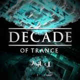 A Decade Of Trance 2000 - 2010  Vol.2 Mixed by Gio.di and AnFleX