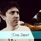 Jelly For The Babies ▲Deep Impact▲ #2 [Podcast][Proton Radio]